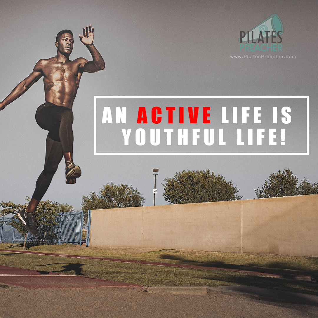 An active life is a youthful life